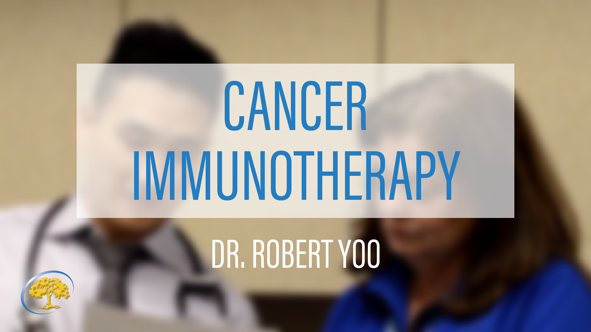 Immunotherapy with Dr. yoo