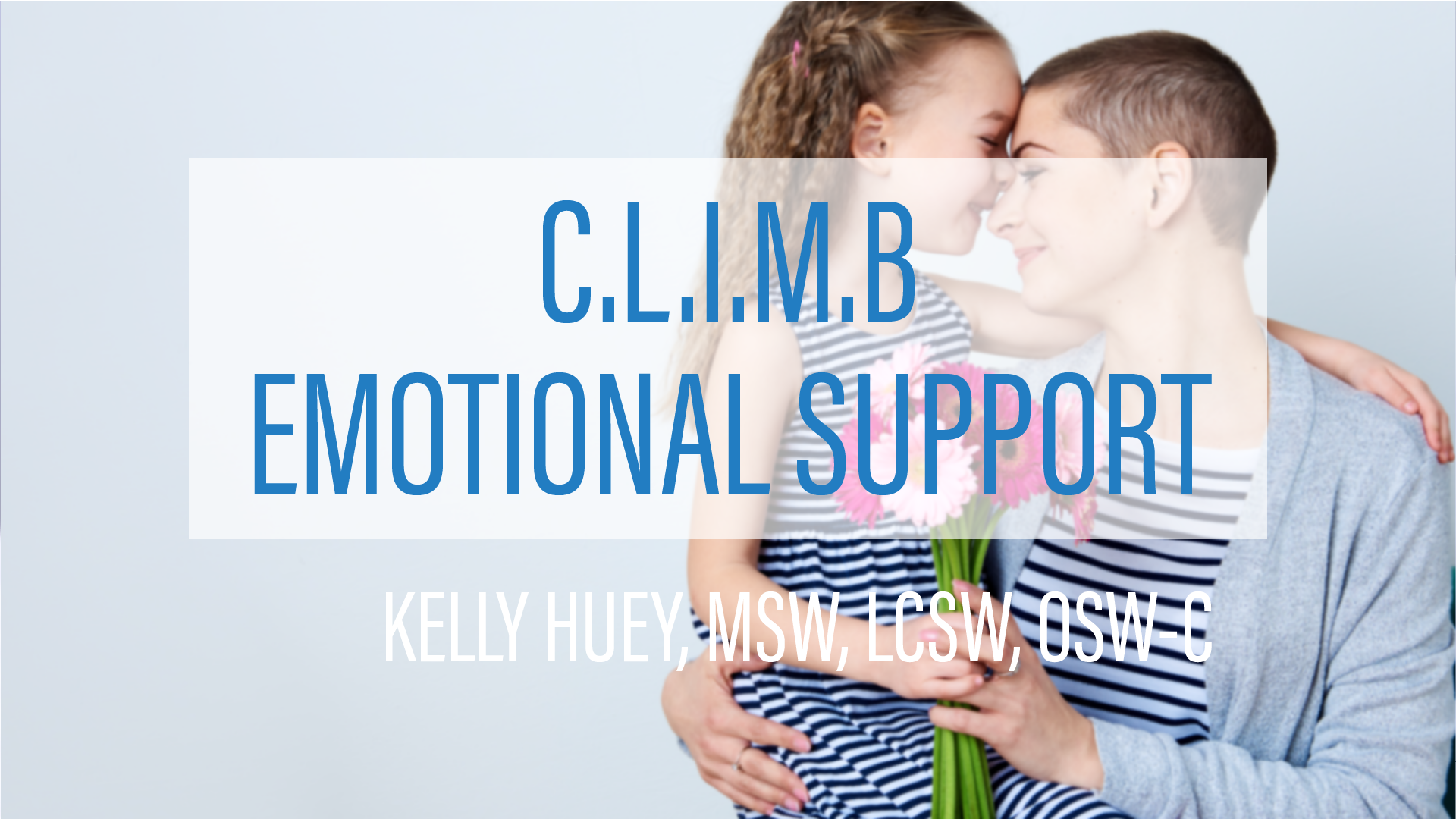 CLIMB Emotional Support