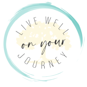 Live Well on Your Journey