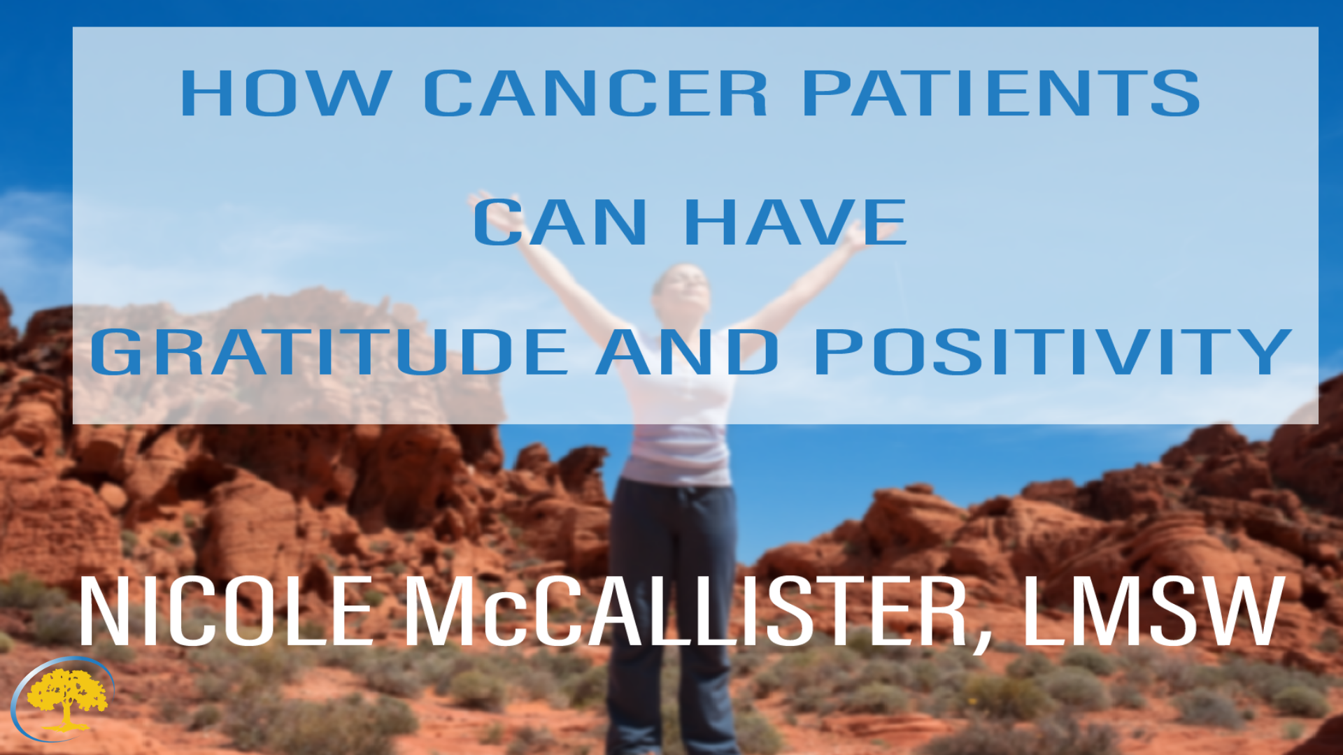 How Cancer Patients Can Have Gratitude and Positivity