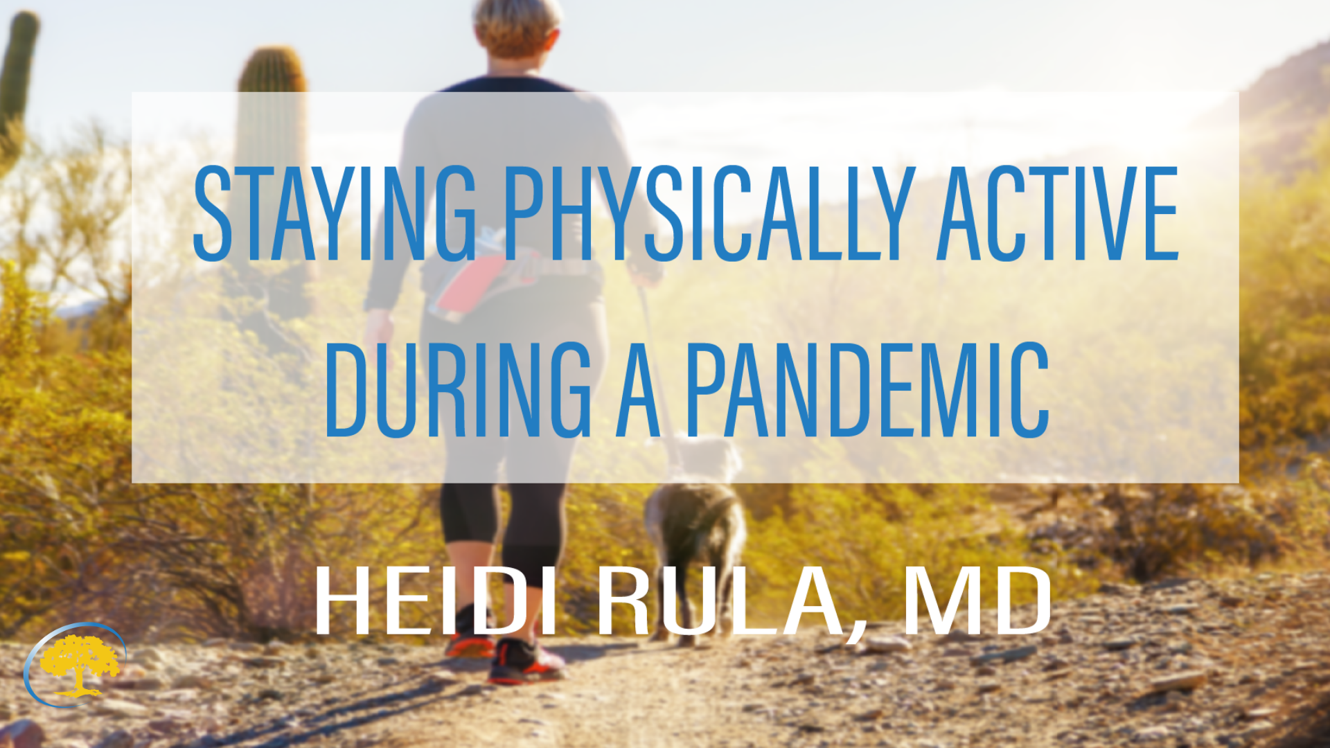 Staying Active During a Pandemic
