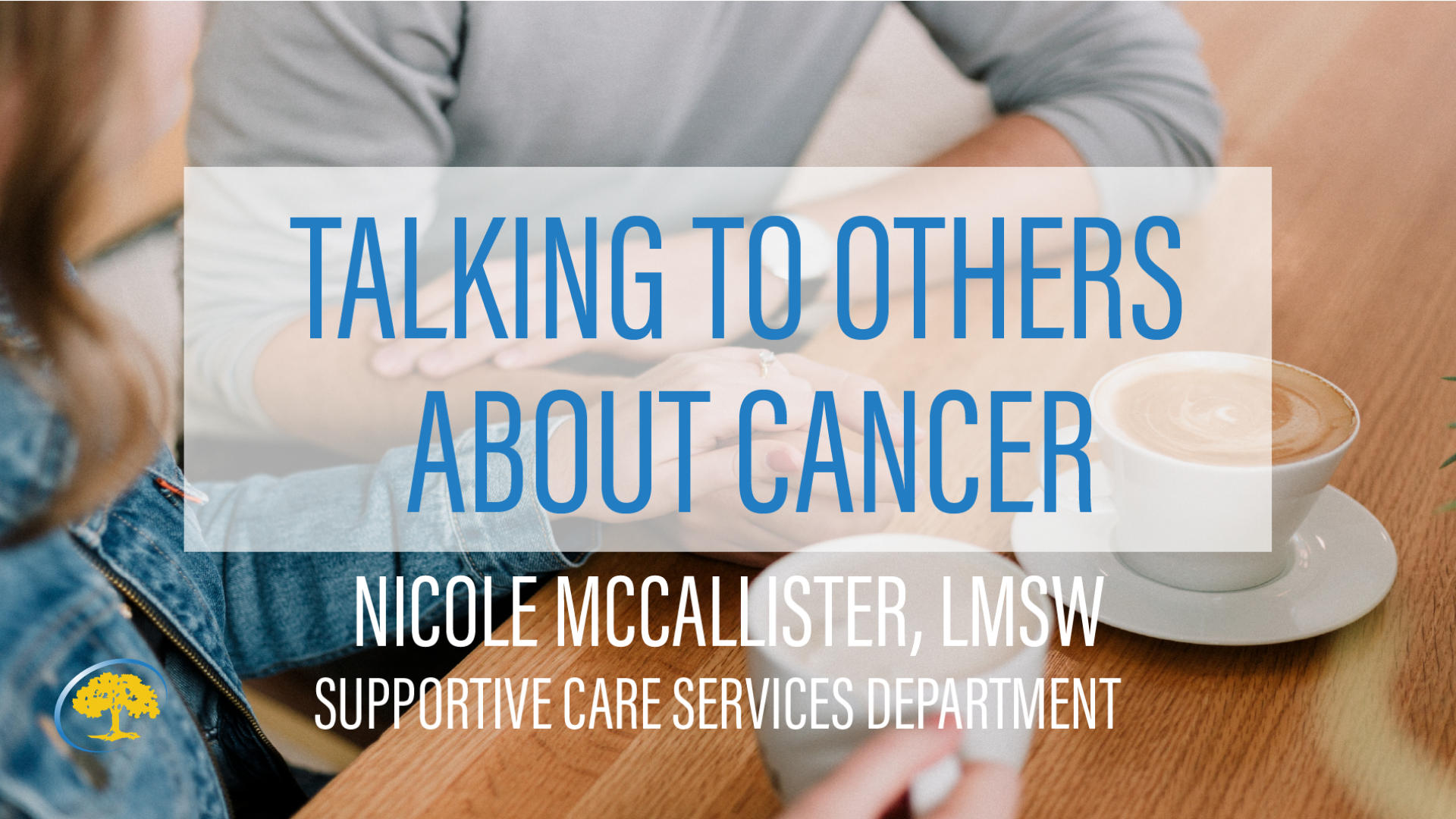 Talking to Others About Cancer