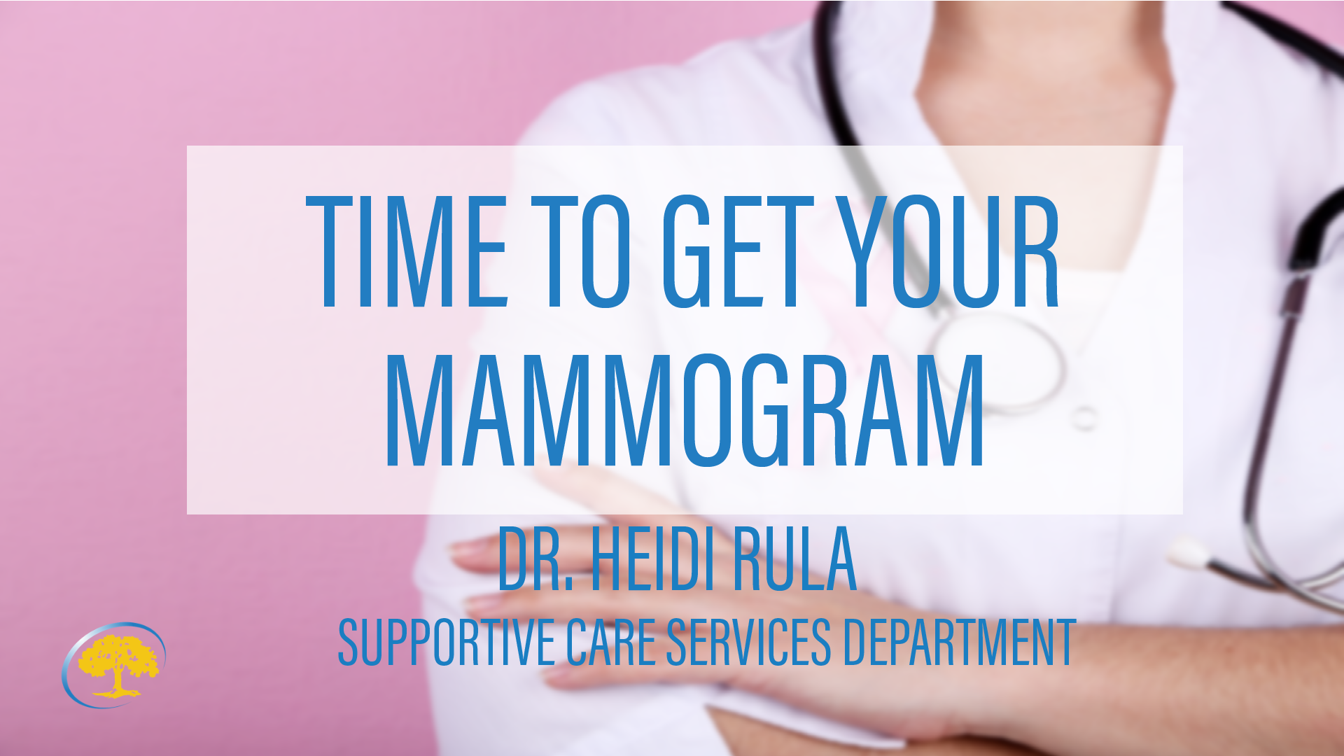 Time to Get Your Mammogram