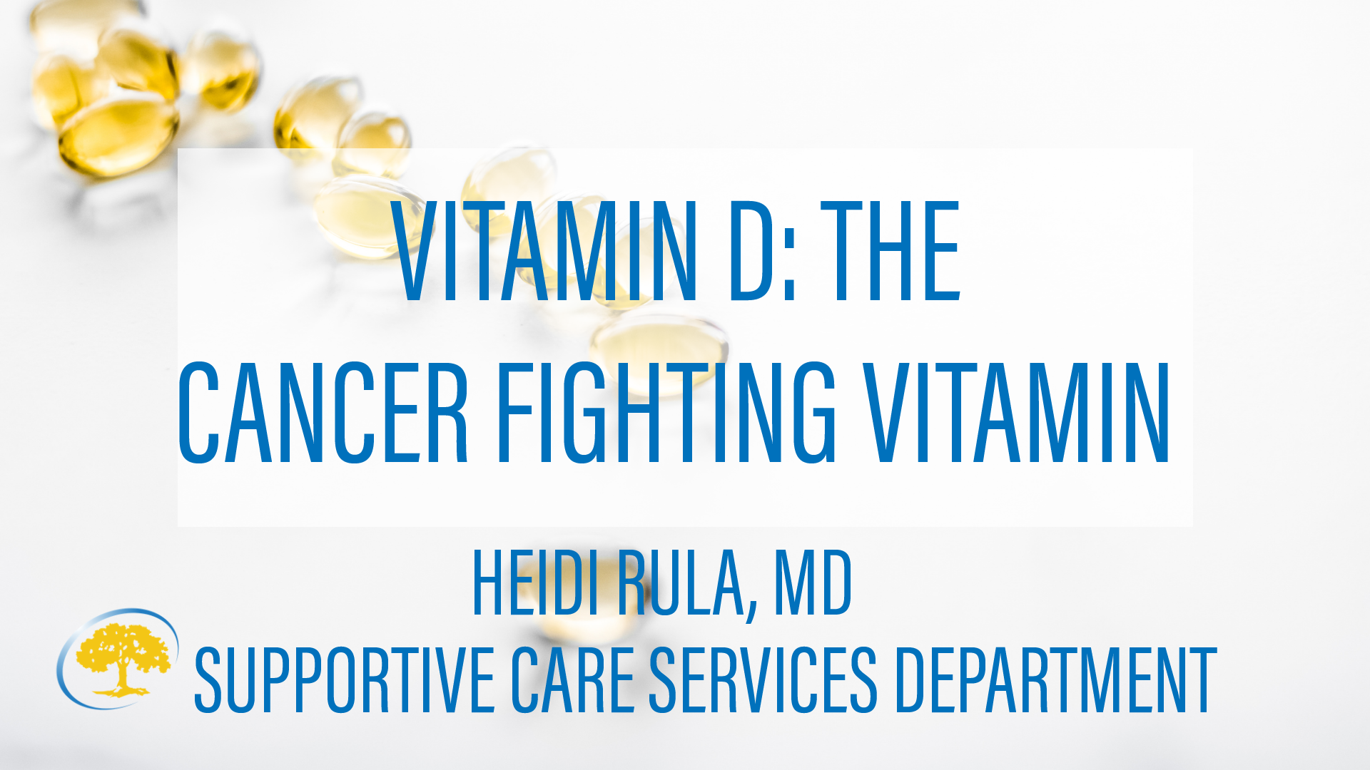 Vitamin D The Cancer Fighting Vitamin